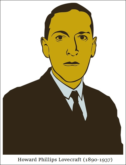 Howard Phillips Lovecraft (1890-1937)